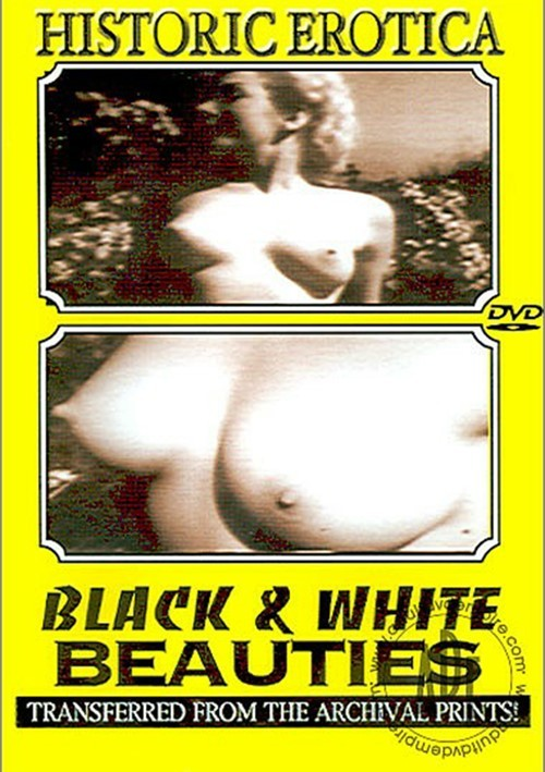 Black & White Beauties Classic Historic Erotica Sep 06 2004