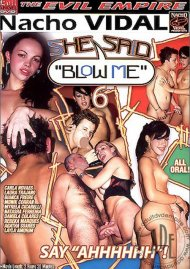 "She Said ""Blow Me"" 6 Porn Movie"