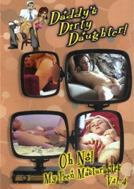 Daddys Dirty Daughter! Vol. 4 Porn Movie