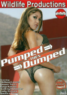 Pumped Then Dumped Porn Movie