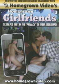 Homegrown Girlfriends 3 Porn Video