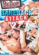 Bareback Attack 2 Porn Movie