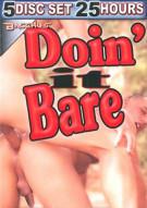 Doin It Bare 5-Disc Set Porn Movie