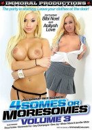 Foursomes Or Moresomes Vol. 3 Porn Movie