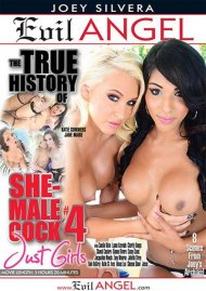 True History Of She-Male Cock 4, The Porn Video