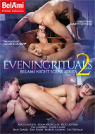 Evening Rituals 2 Porn Movie
