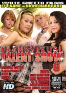 Transsexual Talent Show 6 Porn Movie