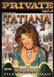 Tatiana 2 Porn Movie