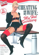 Cheating On My Wife: My Hot Secretary Porn Movie