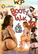 Booty Talk 76 Porn Movie