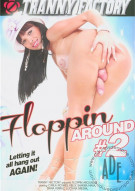 Floppin Around #2 Porn Movie
