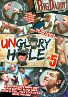 Unglory Hole #5 Porn Movie