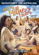 All My Mothers Lovers Porn Movie
