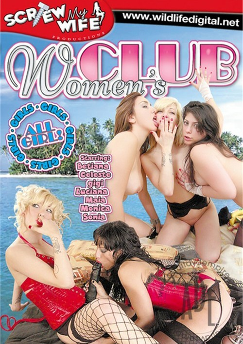 Women's Club 2009 All Girl / Lesbian All Sex