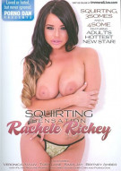 Squirting Sensation Rachele Richey Porn Movie