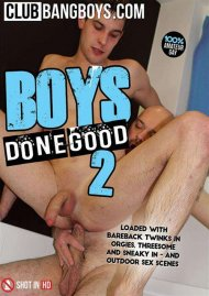 Boys Done Good 2 Porn Movie