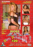 More Black Dirty Debutantes #20 Porn Movie