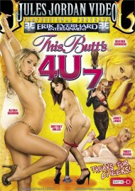 This Butts 4U #7 Porn Movie