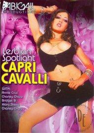 Lesbian Spotlight: Capri Cavalli Porn Movie