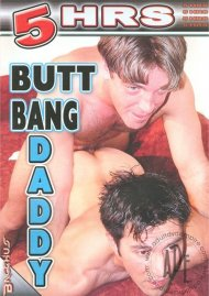 Butt Bang Daddy Porn Movie