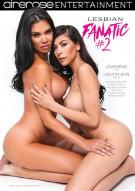 Lesbian Fanatic 2 Porn Movie