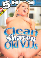 Clean Shaven Old VJJs Porn Movie