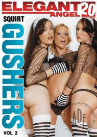 Squirt Gushers Vol. 2 Porn Movie