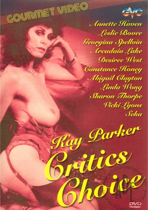 Kay Parker Critics Choice