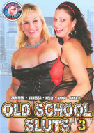 Old School Sluts 3 Porn Movie