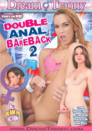 Double Anal Bareback 2 Porn Movie