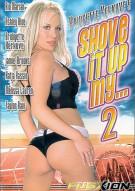 Shove It Up My... 2 Porn Movie