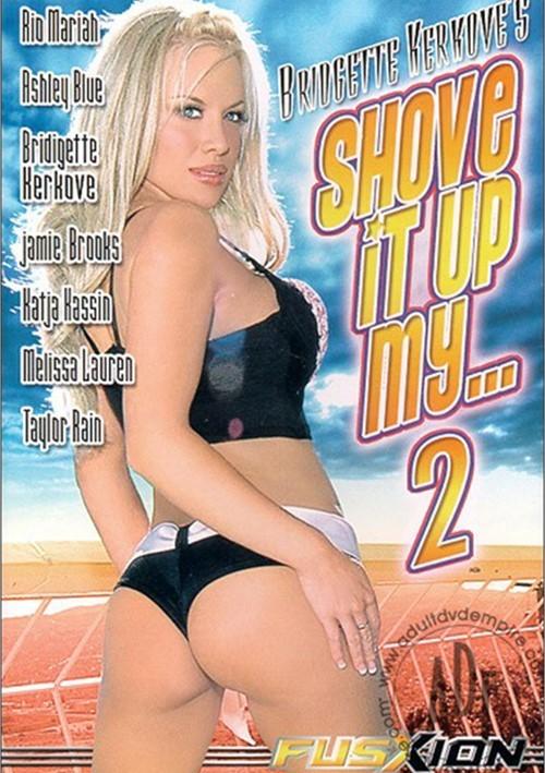 Shove It Up My    2 (2004)