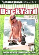 Backyard Amateurs #6 Porn Movie