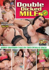 Double Dicked MILFS 2 Porn Movie