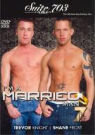 Im A Married Man 7 Porn Movie