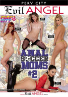 Anal Soccer Moms #2 Porn Movie