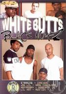 White Butts Black Nutz Porn Movie