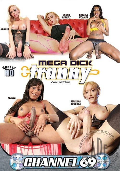 Mega Dick Tranny