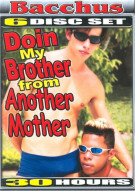 Doin My Brother From Another Mother 6-Disc Set Porn Movie