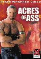 Acres of Ass 2 Porn Movie