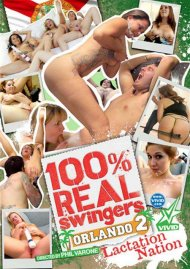 Stream 100% Real Swingers: Orlando 2 - Lactation Nation HD Porn Video from Vivid.