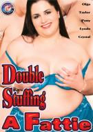 Double Stuffing A Fattie Porn Movie