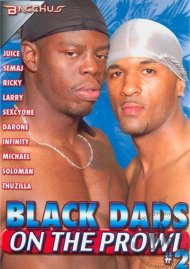 Black Dads On the Prowl #2 Porn Video