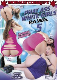 Phat Ass White Girls 5 Porn Movie
