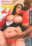 BBWs Gone Black 27 Porn Movie