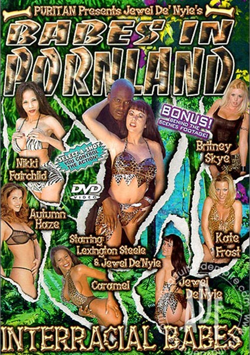 Babes In Pornland: Interracial Babes