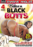 Believe In Black Butts Porn Movie