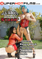 All About Jayla Starr 3 Porn Video