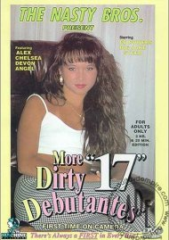 More Dirty Debutantes #17 Porn Movie