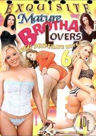 Mature Brotha Lovers 6 Porn Movie